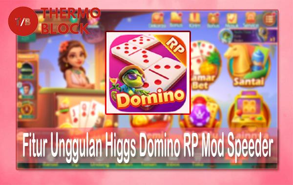 Fitur Unggulan Higgs Domino RP Mod Speeder