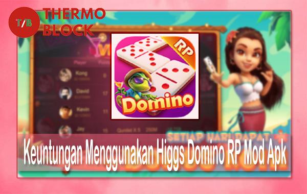 Keuntungan Menggunakan Higgs Domino RP Mod Apk