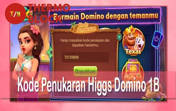 Cara Claim Chip Higgs Domino Gratis & Kode Penukaran Higgs Domino 1B